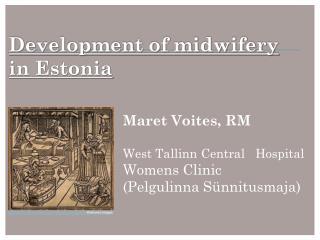 Development of midwifery in Estonia