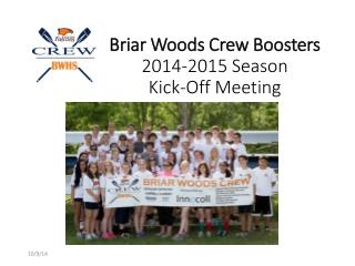 Briar Woods Crew Boosters 2014-2015 Season Kick-Off Meeting