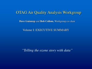 OTAG Air Quality Analysis Workgroup