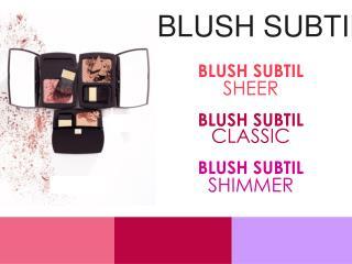 BLUSH SUBTIL SHEER