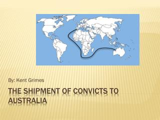 The shipment of convicts to Australia