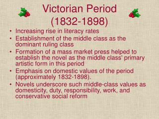 Victorian Period  (1832-1898)