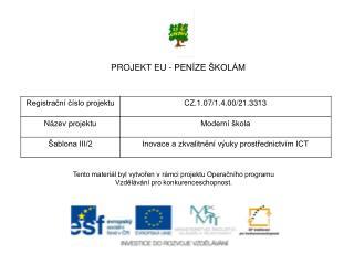 PROJEKT EU - PENÍZE ŠKOLÁM