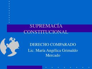SUPREMAC�A CONSTITUCIONAL