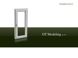 OT  Modeling  By TY