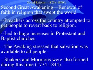 Second Great Awakening—Renewal of faith in religion that swept the world