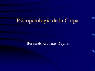 Psicopatolog a de la Culpa