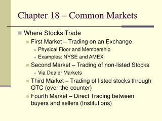 Chapter 18 – Common Markets