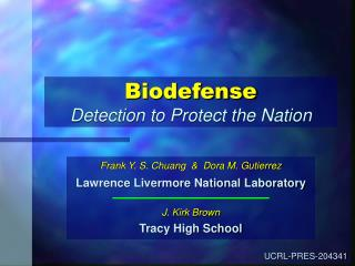 Biodefense Detection to Protect the Nation