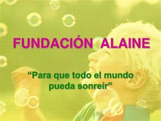 FUNDACIÓN  ALAINE