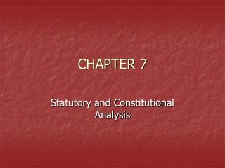 Statutory and Constitutional Analysis