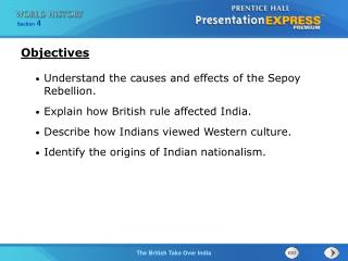 Understand the causes and effects of the Sepoy Rebellion. Explain how British rule affected India.