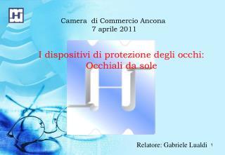 Camera  di Commercio Ancona  7 aprile 2011