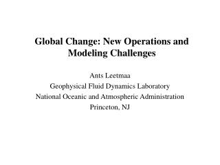 Global Change: New Operations and Modeling Challenges