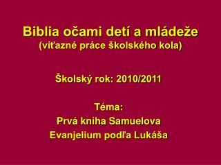 Biblia očami detí a mládeže (víťazné práce školského kola)
