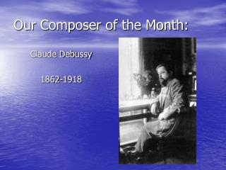 Our Composer of the Month: