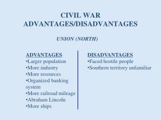 CIVIL WAR ADVANTAGES/DISADVANTAGES