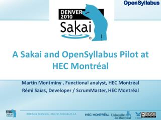 A Sakai and OpenSyllabus Pilot at HEC Montr�al