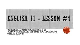 English 11 - Lesson #4