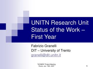 UNITN Research Unit Status of the Work – First Year