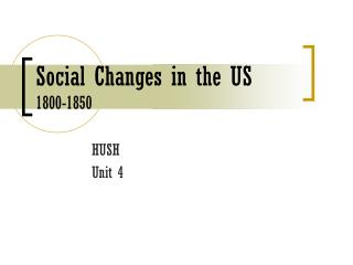 Social Changes in the US 1800-1850