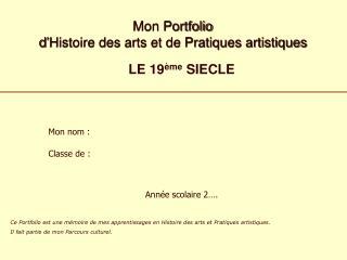 Mon Portfolio  d'Histoire des arts et de Pratiques artistiques