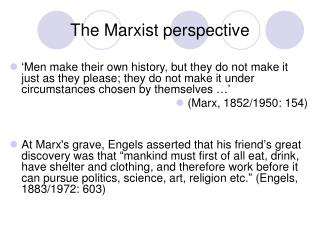 The Marxist perspective