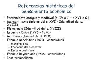Referencias históricas del pensamiento económico