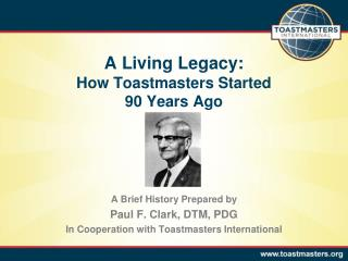 A Living Legacy: How Toastmasters Started  90 Years Ago