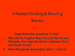 A Nation Dividing & Bleeding Kansas