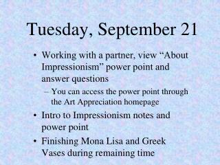 Tuesday, September 21
