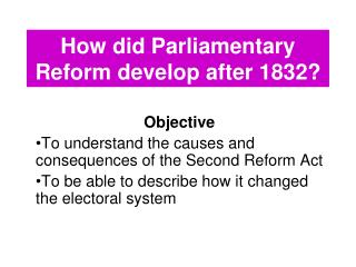 How did Parliamentary Reform develop after 1832?