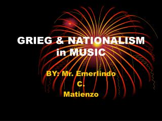 GRIEG & NATIONALISM in MUSIC