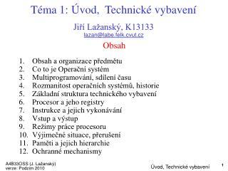 Téma 1: Úvod,  Technické vybavení