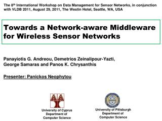 Towards a Network-aware Middleware for Wireless  Sensor Networks