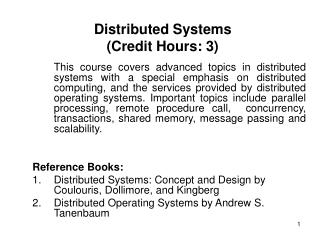 Distributed Systems (Credit Hours: 3)