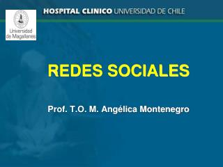 REDES SOCIALES     Prof. T.O. M. Ang lica Montenegro