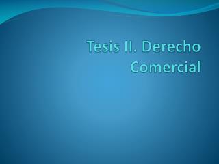 Tesis II. Derecho Comercial