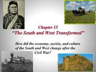 "Chapter 15 ""The South and West Transformed"""