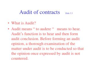 Audit of contracts	 Slide 3.3