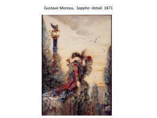 Gustave Moreau.   Sappho  -detail .  1871