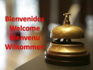 Bienvenidos Welcome Bienvenu Wilkommen