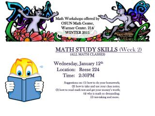 MATH STUDY SKILLS  (Week  2 ) 					(ALL MATH CLASSES)  Wednesday, January 12 th