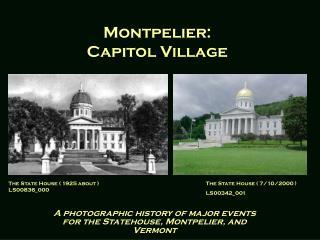 Montpelier: Capitol Village