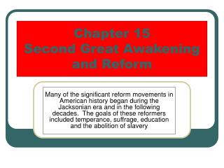 Chapter 15 Second Great Awakening and Reform