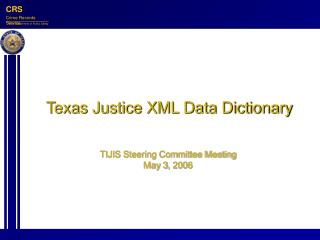 Texas Justice XML Data Dictionary