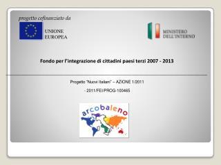 Fondo per l�integrazione di cittadini paesi terzi 2007 - 2013