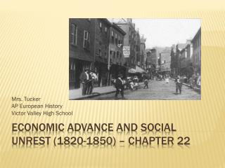 Economic Advance and Social Unrest (1820-1850) – Chapter 22