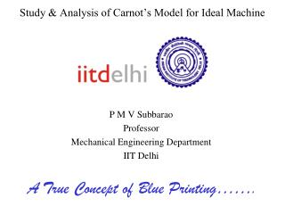 Study & Analysis of Carnot's Model for Ideal Machine
