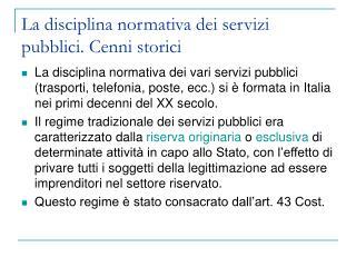 La disciplina normativa dei servizi pubblici. Cenni storici